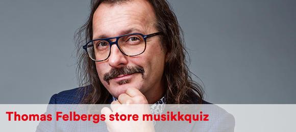Thomas Felbergs Store MusikkQuiz