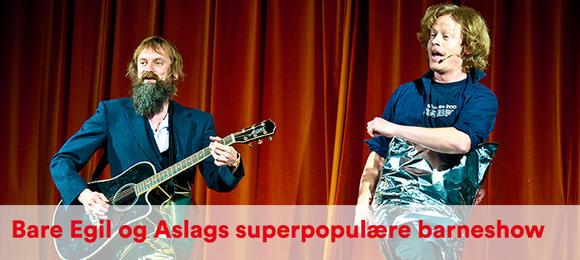 Bare Egil og Aslags superpopulære barneshow