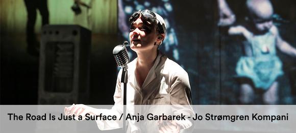 The Road Is Just a Surface // Anja Garbarek og Jo Strømgren Kompani