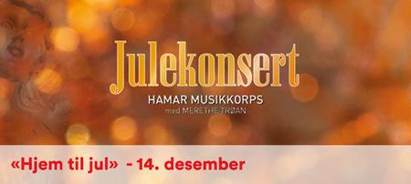 Hjem til jul, med Merethe Trøan og Hamar Musikkorps