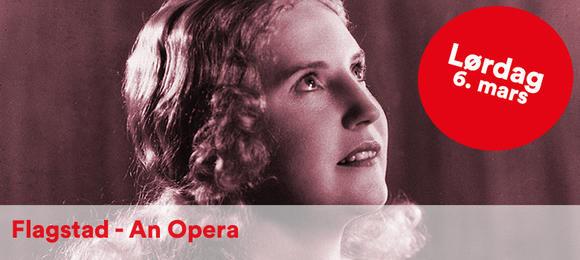 Flagstad - An Opera