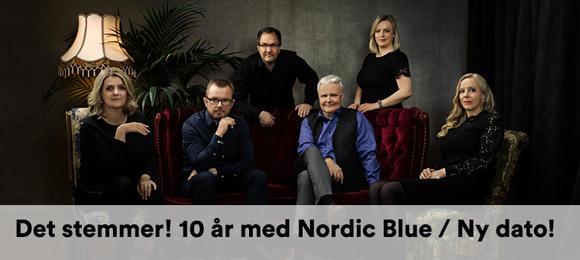 «Det stemmer! 10 år med Nordic Blue» - Jubileumskonsert