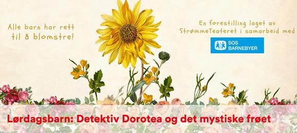 Lørdagsbarn: Detektiv Dorotea og det magiske frøet