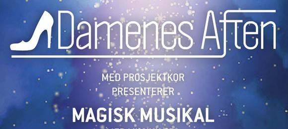 Damenes Aften – Magisk Musikal
